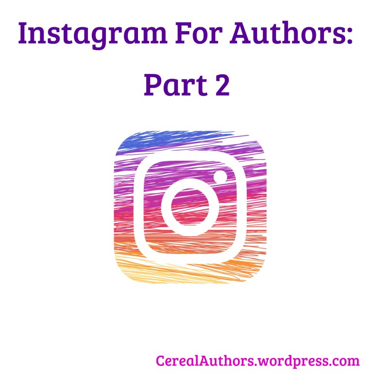Instagram for Authors Part 2
